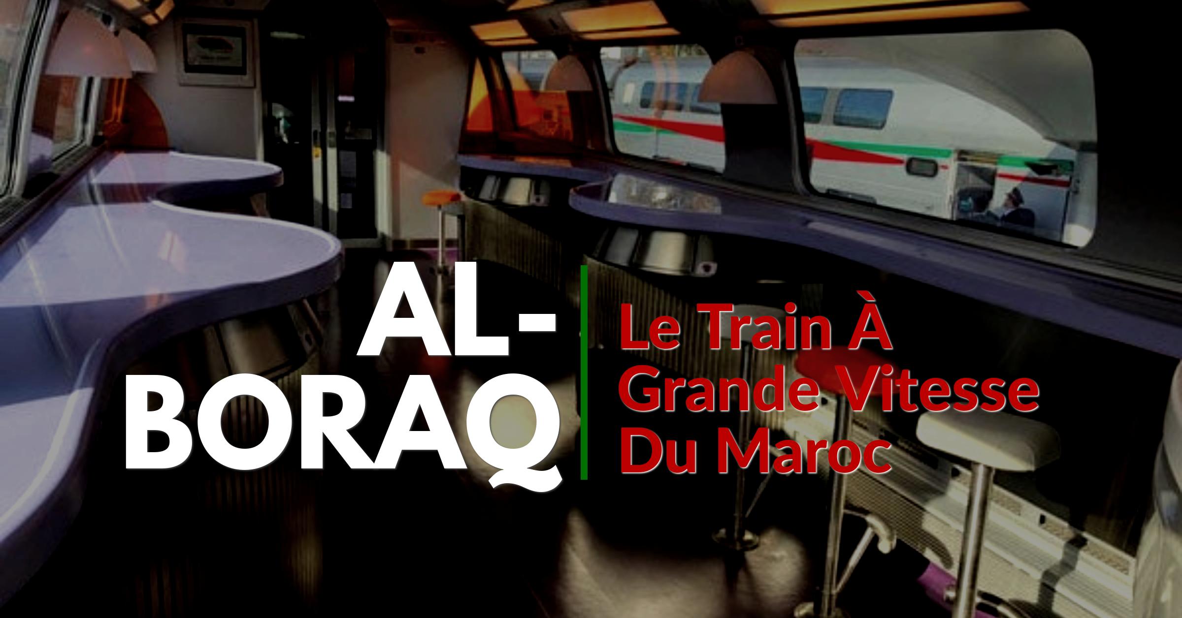 Le train à grande vitesse du Maroc