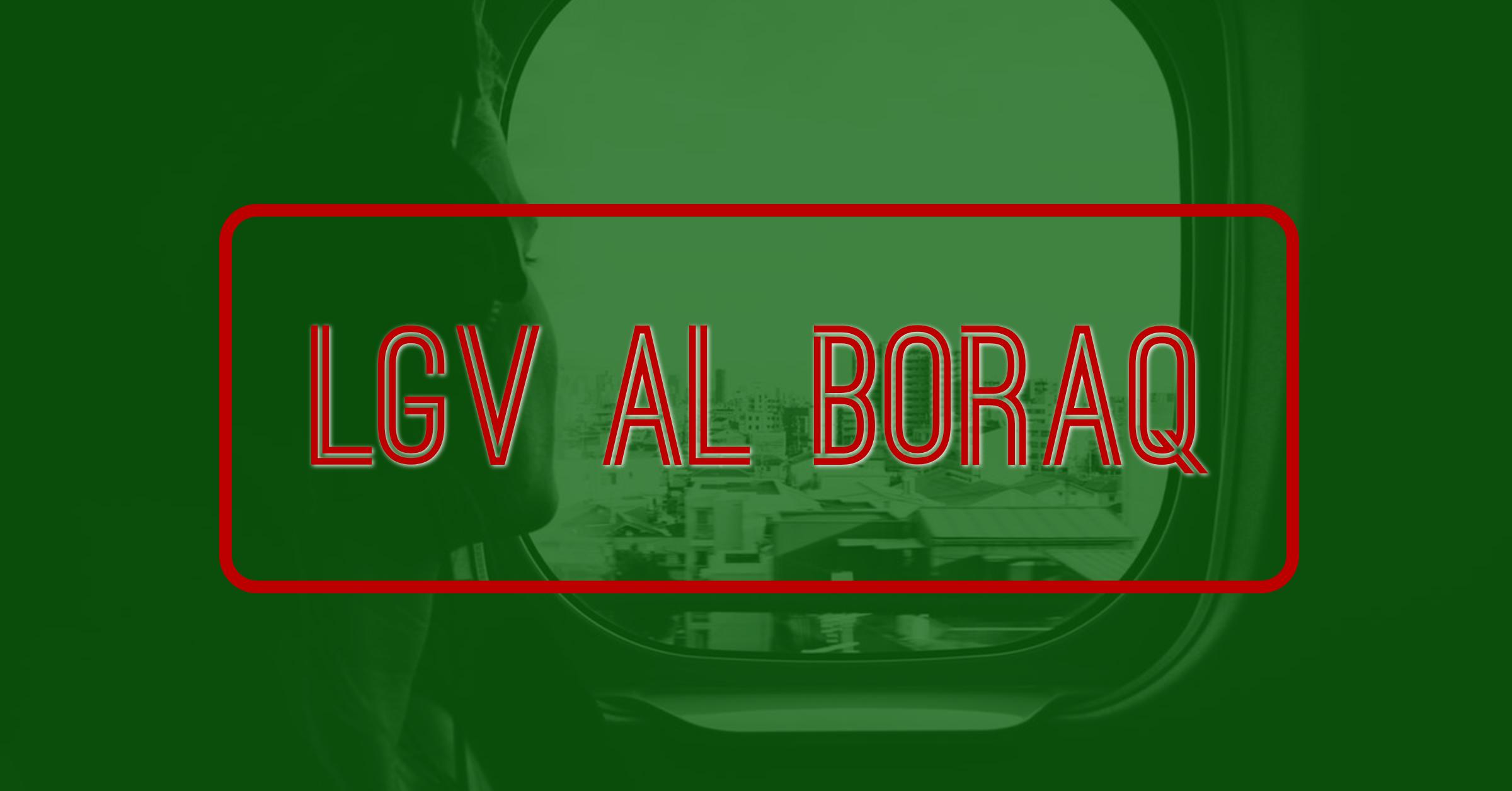 Lancement de LGV Al-Boraq