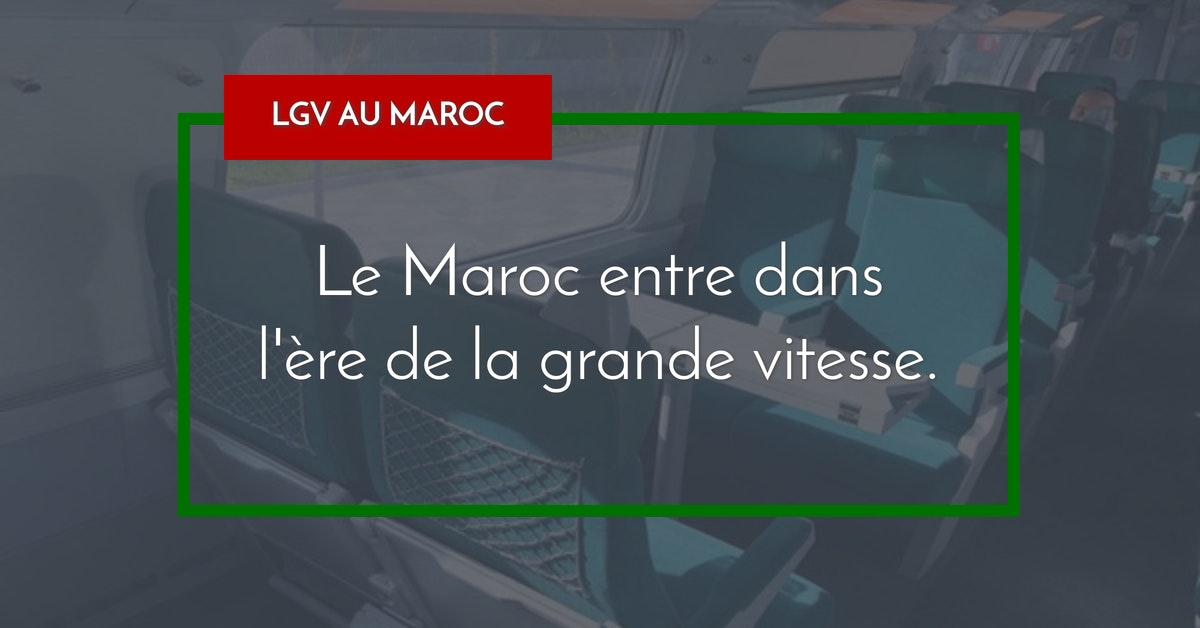 Maroc entre dans l'ère de la grande vitesse