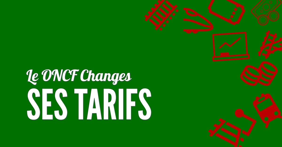 L'ONCF change ses tarifs