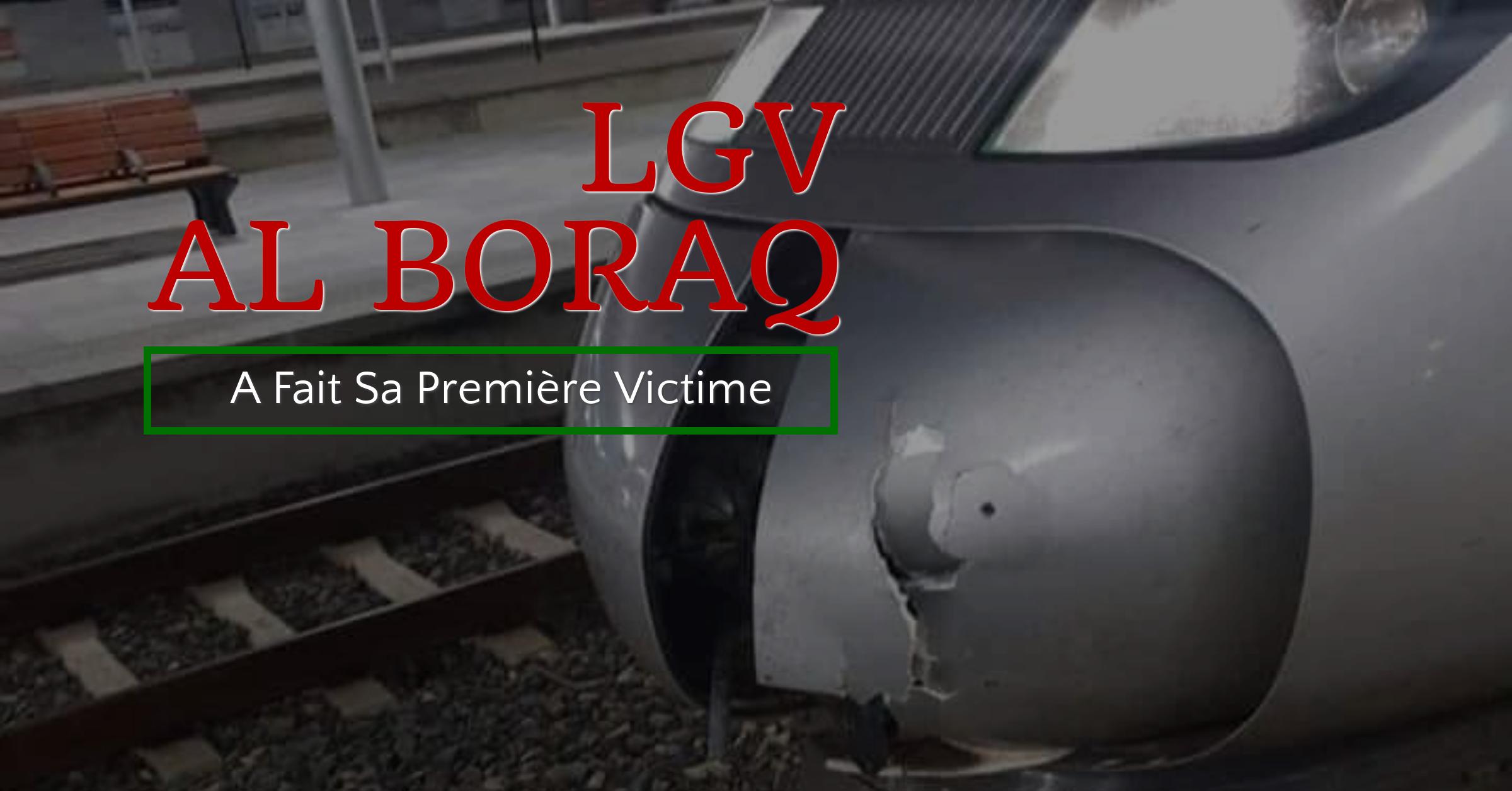 Al Boraq a fait sa première victime