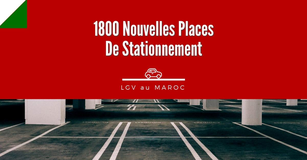 1800 Nouvelles Places De Parking